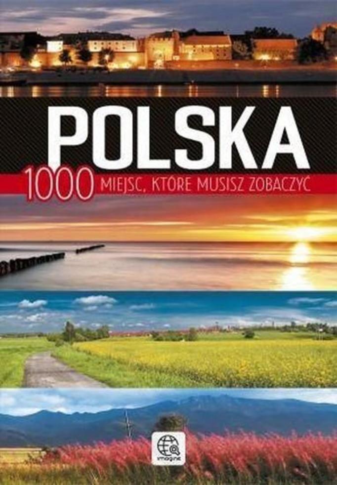 Polska - 1000 Miejsc