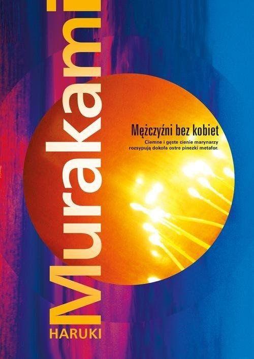 Mężczyźni bez kobiet, Haruki Murakami